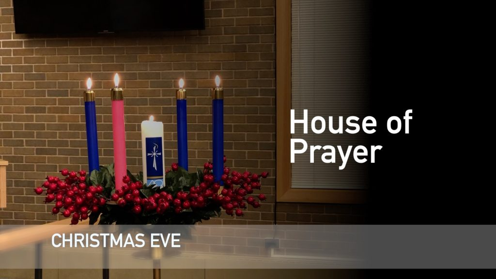 Christmas Eve – December 24