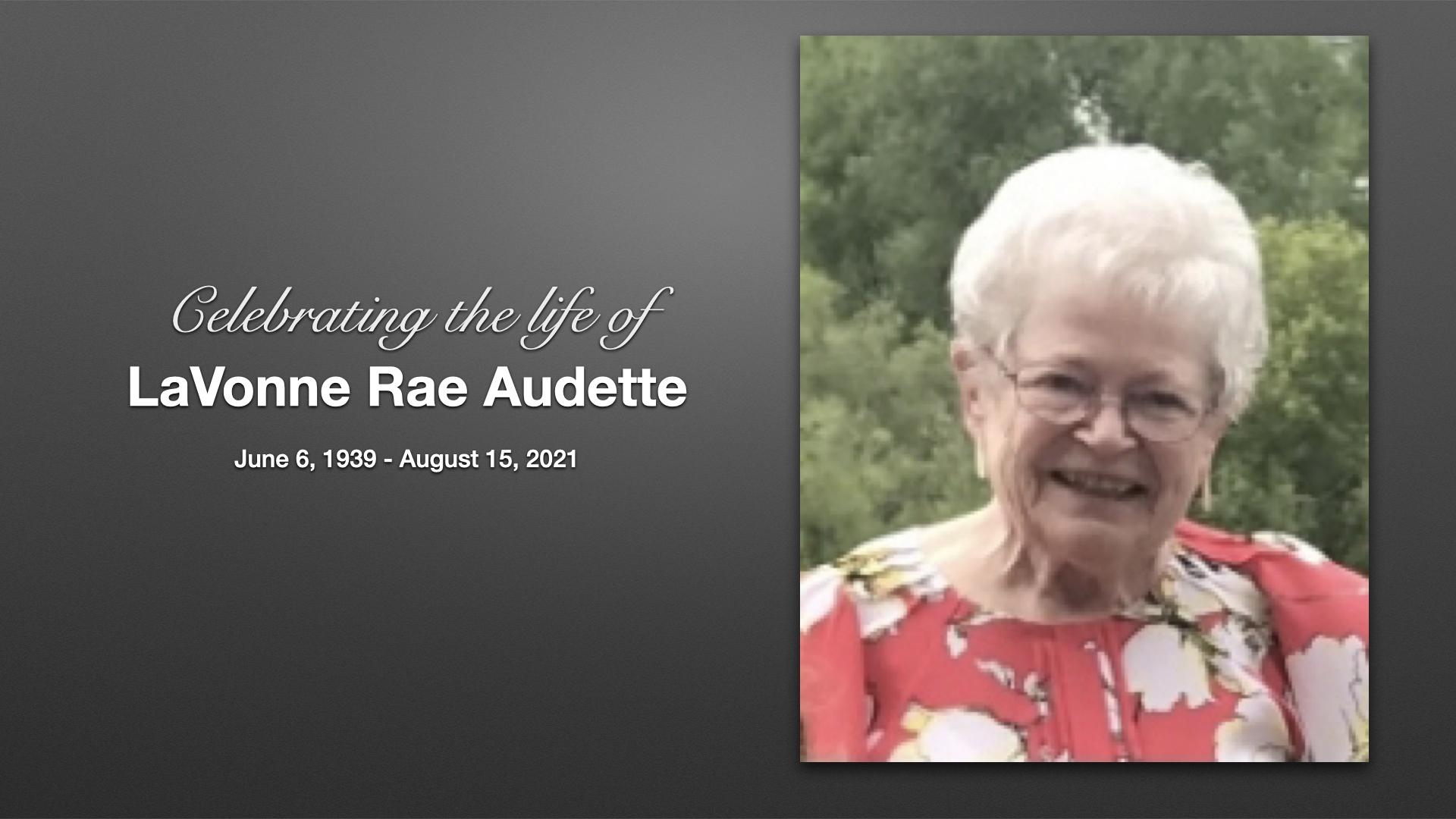Celebrating the life of LaVonne Audette.